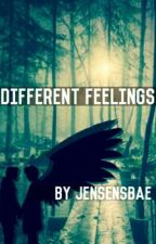 Different Feelings ( Destiel/Sabriel fanfic ) by cas_is_in_my_ahs