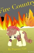 Fire Country by Pegasus_Girl