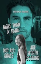 More Than A Game by dolorous_