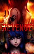 Revenge (A Fairy Tail GrUvia and JeRza Fanfic) by gigi-mendes