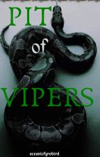 Pit of Vipers  [ OLIVER WOOD ] by oceanicfyrebird