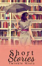 SHORT STORIES by twimis23