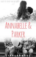 Annabelle and Parker (One Shot) by LikkleAngel