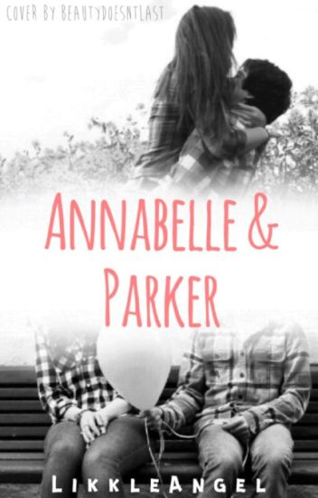 Annabelle and Parker (One Shot)