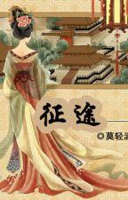[BHTT] Chinh Đồ - Mạc Khinh Ly (Chính Văn + Phiên Ngoại) by BachHopTT