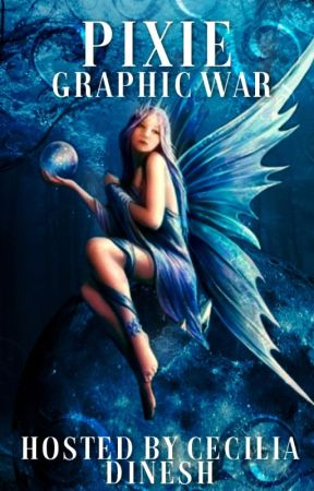 PIXIE GRAPHIC WAR by CeciliaMohandas