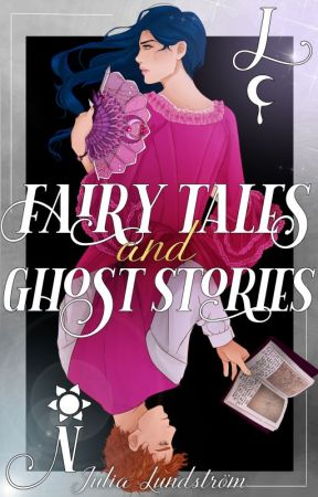 Fairy Tales And Ghost Stories (DaN #2) [TBA] by JuliaLundstrom
