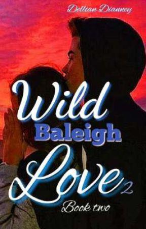 Wild Baleigh love 2 by DellianDianney