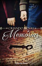 Criando novas Memórias (DEGUSTAÇÃO) by RuDamas