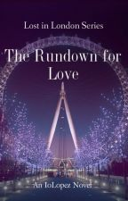 Lost in London: The Rundown for Love ( A David Gandy - Inspired Fanfic) by IoLopez