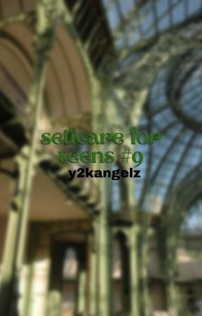 ↳ selfcare for teens *book 9* by classifycherry