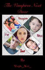 The Vampires Next Door(Cameron Dallas Love Story/ Magcon) by Varsha_Nair_