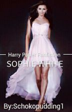 ✔Sophie White [ Harry Potter Fan Fiction] by Schokopudding1