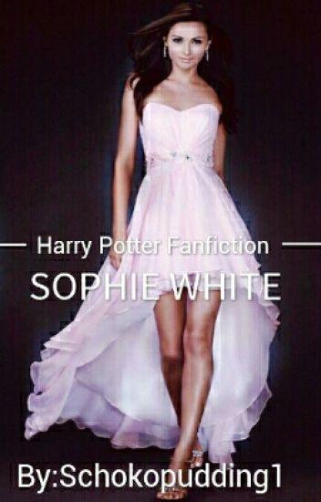 ✔Sophie White [ Harry Potter Fan Fiction]