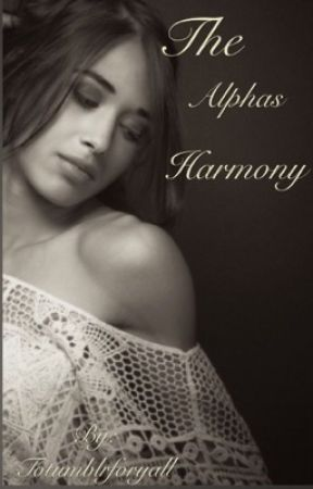 The Alphas harmony by Totumblrforyall