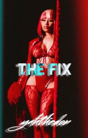 The Fix by YahTheDon
