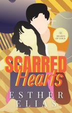 Scarred Hearts [Hearts of Gold Companion Novel] by HaddieHarper