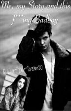 Me, my Story and this fucking Badboy (*Wird überarbeitet*) by Live-Your-Dream20