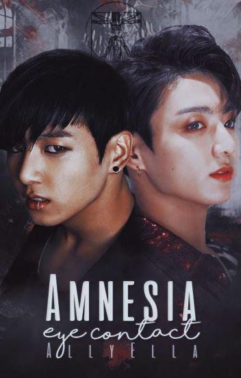 Amnesia,Eye Contact
