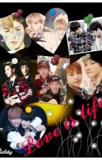 [Longfic/Non-SA][T][EXO Couples/Vkook Couple]LOVE IS LIFE by Shin_1503