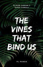 The vines that bind us by PLPanda