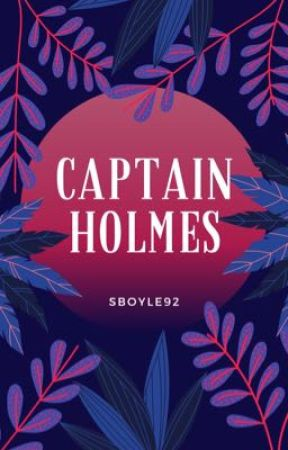 Captain Holmes by Sboyle92