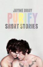 Purify || Short Fics (Portuguese) by louiswhysogay