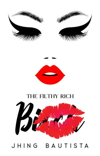 The Filthy, Rich Bitch [PUBLISHED]