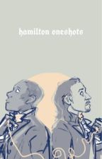 Hamilton Oneshots [Requests Open] by unofficrainbow