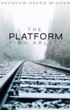 The Platform [NOW PUBLISHED] by FinnyH