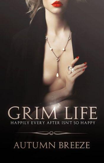 Grim Life : lesbian story : mature content :