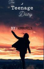 The Teenage Diary  by KimmyRoza