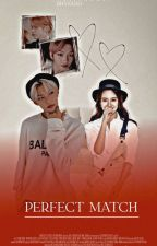 [ OG ] perfect match •  by itschurros2