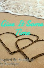 Give It Some Time by kellyclarksonfanfic2
