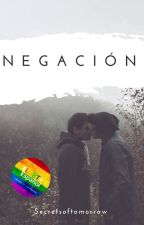 Negación. /Yaoi/ [Finalizada] by Secretsoftomorrow
