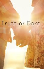Truth or Dare by Sydneykle