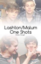 Lashton/Malum One Shots (Boyxboy) by Broken_Thought