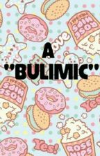 """A """"Bulimic"""" by awkward_stories"""