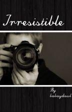 Irresistible by mckennadakota