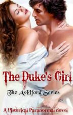 The Duke's Girl. (Re-Writing) by BeKaiLLE