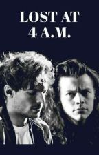 Lost at 4 A.M. ( Larry Stylinson) by larrysrespect_