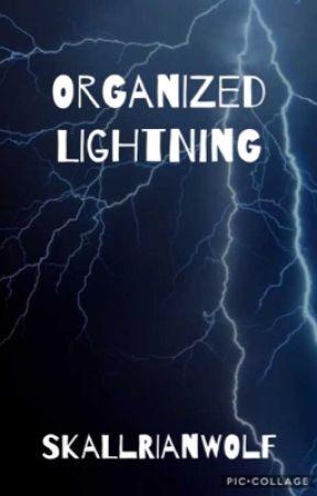 Organized Lightning || Random Stuff and Spam 2 by SkallrianWolf