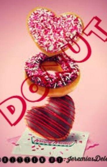 """Donut"" ;""> (one shot) by JeremiasdeLeon"