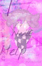 I Need Help (A Kokichi Oma Fanfic) by CrimsonFox21