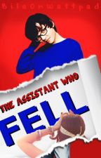 The Assistant Who Fell (Asa Butterfield Fanfic) by sombodee