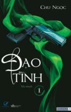 Fanfix Đạo Tình: Tùy Tâm - Lam Tư (drop) by ChiCherry27