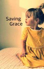 Saving Grace by wolfgirllove832