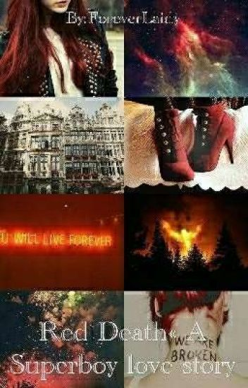 Red Death« (A Superboy love story) [Under Editing] #Wattys2018