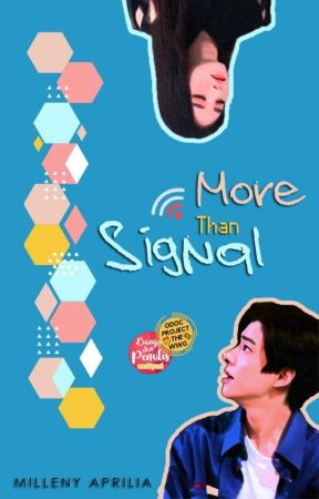 [ON GOING] More Than Signal by yourbellylee