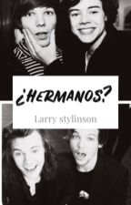 ¿Hermanos? »LARRY STYLINSON« by Donnatangela